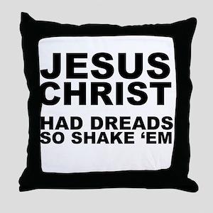 Jesus had Dreads Throw Pillow