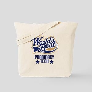 Pharmacy Tech Gift (Worlds Best) Tote Bag