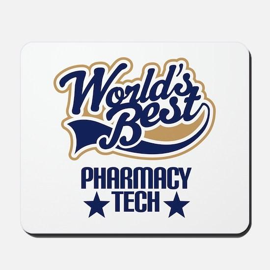 Pharmacy Tech Gift (Worlds Best) Mousepad