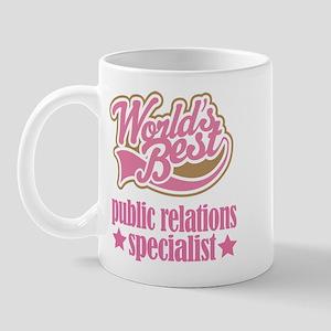 Public Relations Specialist Gift (Worlds Best) Mug