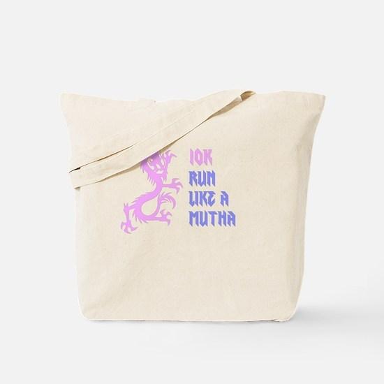 10K Mutha Tote Bag