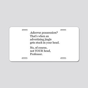 Adverse Possession Aluminum License Plate