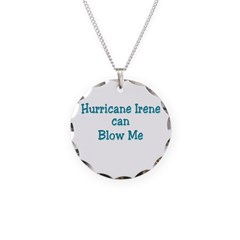 Hurricane Irene can Blow Me Necklace