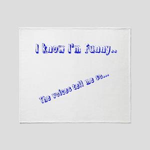 I know I'm Funny Throw Blanket