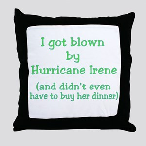 Blown by Irene Didn't Buy Dinner Throw Pillow