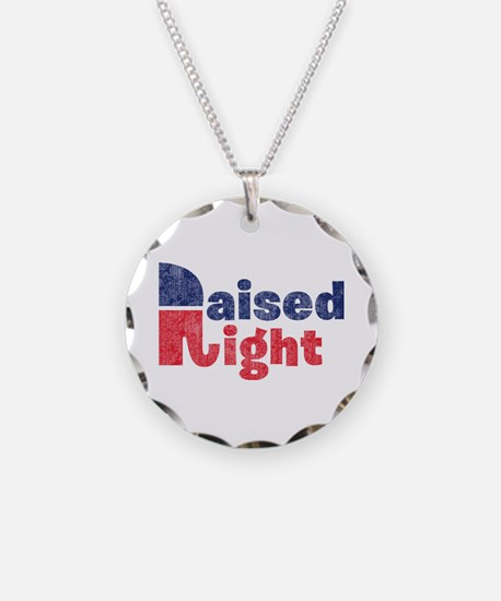 Raised Right 2 Necklace Circle Charm
