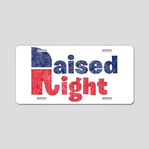 Raised Right 2 Aluminum License Plate