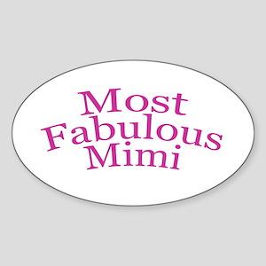 Most Fabulous Mimi Sticker (Oval)