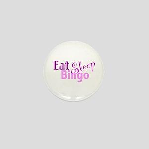 Eat Sleep Bingo Mini Button