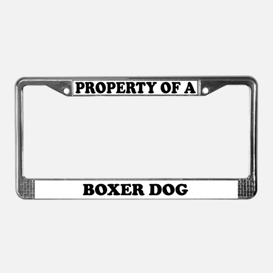 Property Of A Boxer License Plate Frame