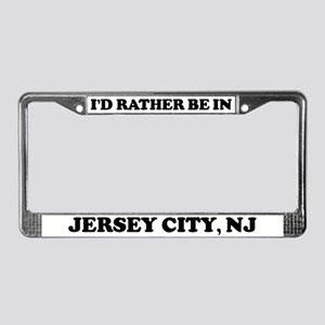 Rather be in Jersey City License Plate Frame