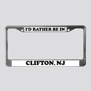 Rather be in Clifton License Plate Frame