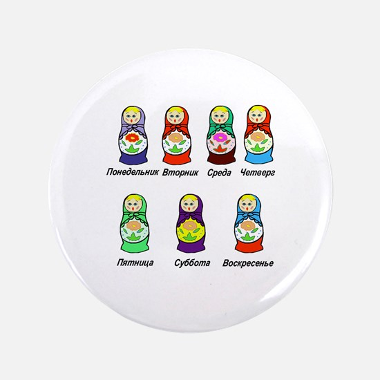 """Russian Days of the Week 3.5"""" Button (10 pack)"""