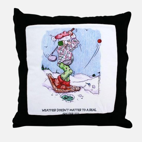 Weather Doesn't Matter Golfer Throw Pillow