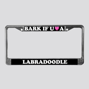 Bark If You Love A Labradoodle License Plate Frame