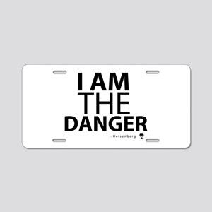 'I Am The Danger' Aluminum License Plate
