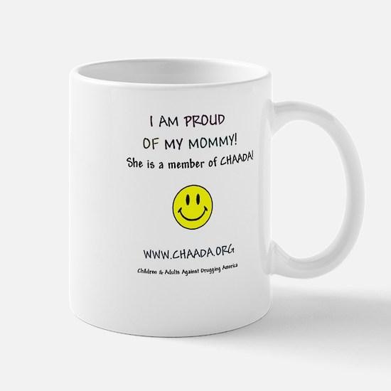 Proud of Mommy Mug