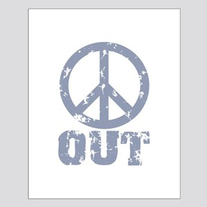 Peace Out Small Poster