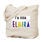 I'm from Elmira Tote Bag