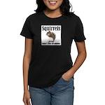Squirrel Bumps Women's Dark T-Shirt