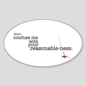 Reasonable-ness Sticker (Oval)