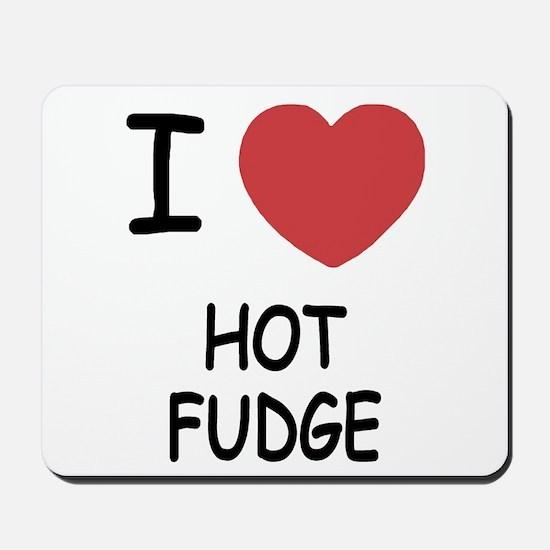 I heart hot fudge Mousepad