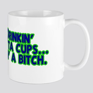 Drinkin' Outta Cups Mug
