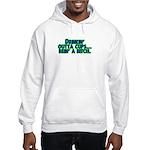 Drinkin' Outta Cups Hooded Sweatshirt