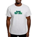 Drinkin' Outta Cups Light T-Shirt