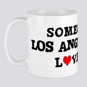 Someone in Los Angeles Mug