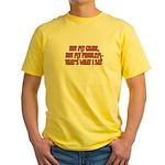 Not My Chair Yellow T-Shirt