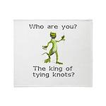 King of Tying Knots Throw Blanket
