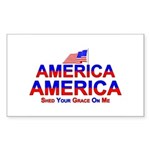 America Shed Your Grace On Me Sticker (Rectangular
