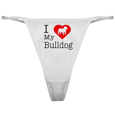 I Love My Bulldog Classic Thong