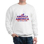 America Shed Your Grace On Me Sweatshirt