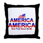 America Shed Your Grace On Me Throw Pillow