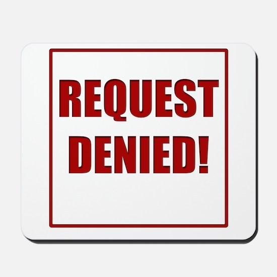Request Denied! Mousepad