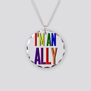 I'm an Ally Necklace Circle Charm
