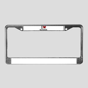 I hate school License Plate Frame