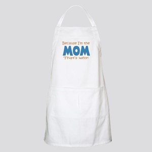 Because I'm the Mom Apron