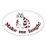 Make Me Laugh Oval Sticker