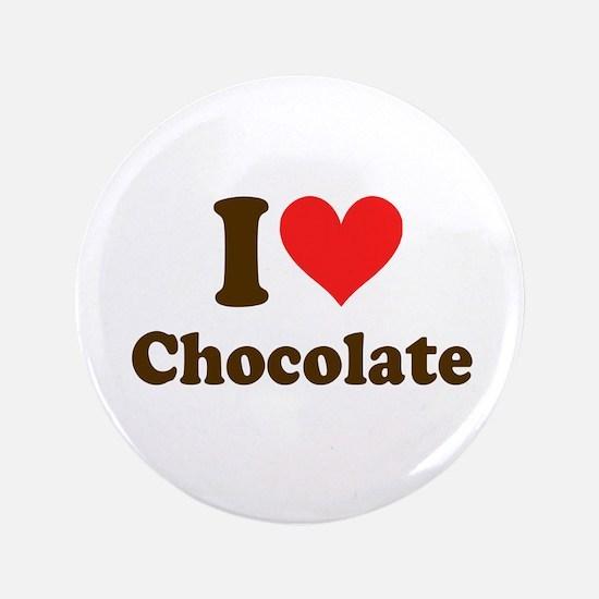 "I Heart Chocolate: 3.5"" Button"