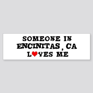 Someone in Encinitas Bumper Sticker