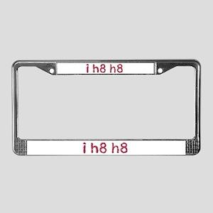 i h8 h8 License Plate Frame