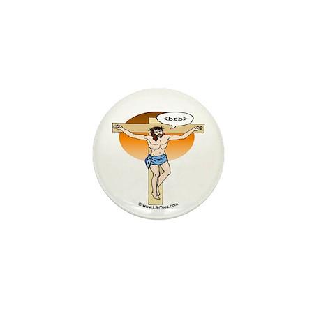 Jesus: brb2 Mini Button