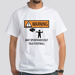 Spontaneously Talks About Football White T-Shirt
