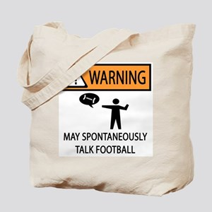 Spontaneously Talks About Football Tote Bag