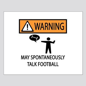Spontaneously Talks About Football Small Poster