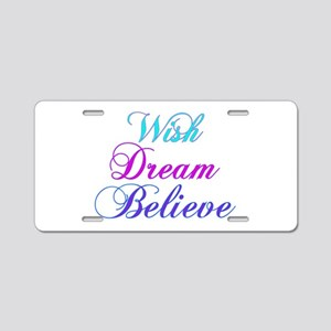 Wish, Dream, Believe Teal & P Aluminum License