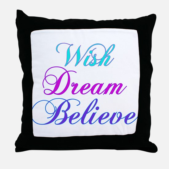 Wish, Dream, Believe Teal & P Throw Pillow